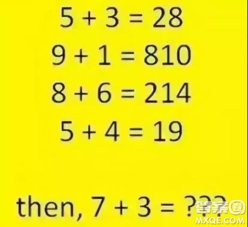 5+3=28,9+1=810,8+6=214,5+4=19,7+3=?